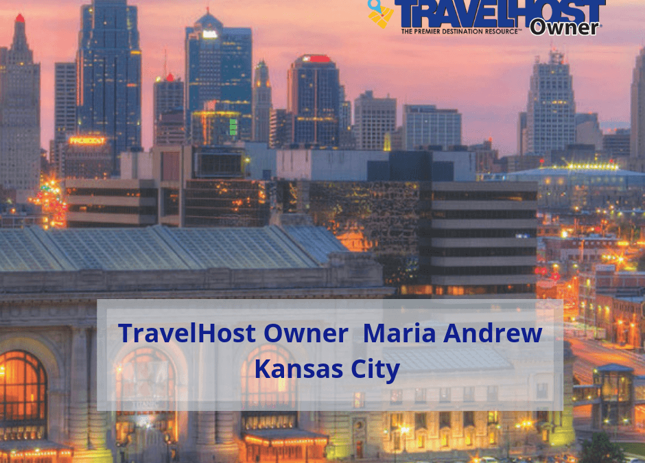TravelHost Expands Entrepreneur Ownership Opportunities to Kansas City Area, Names Maria Andrew as Publisher